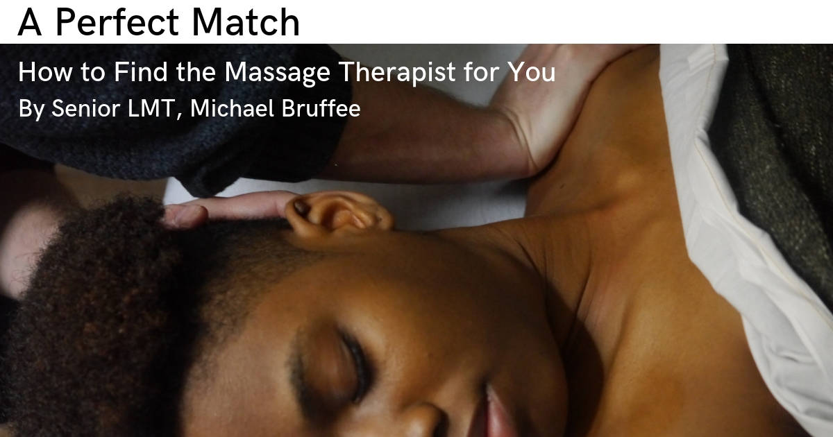 How to Find the Right Massage Therapist