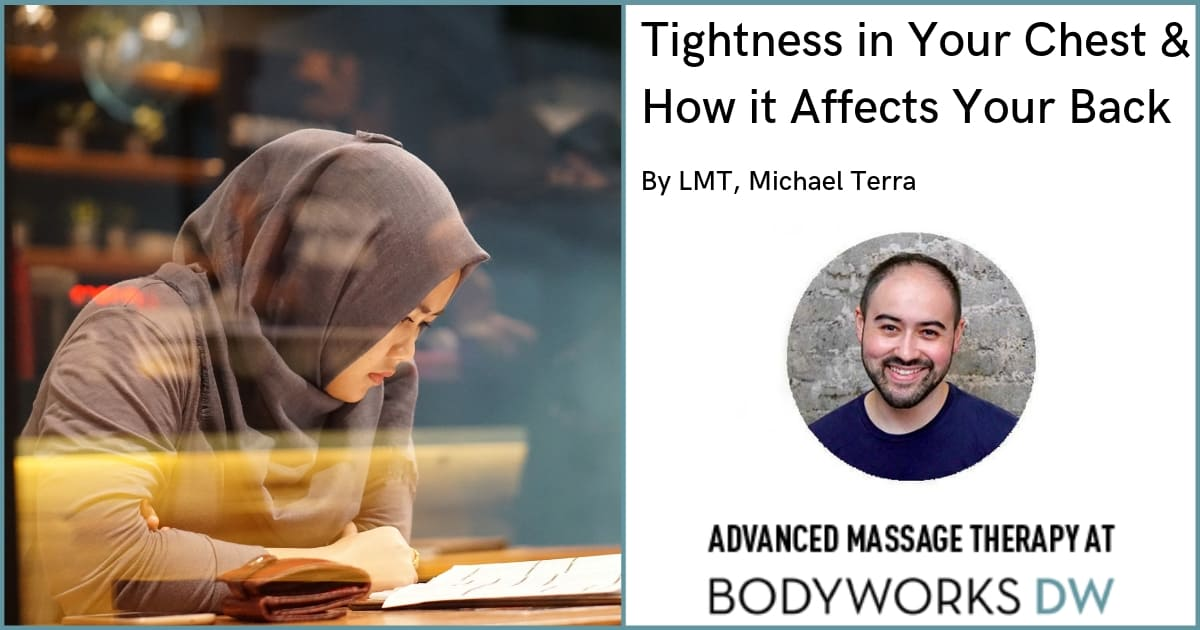 Tightness in Your Chest & How it Affects Your Back