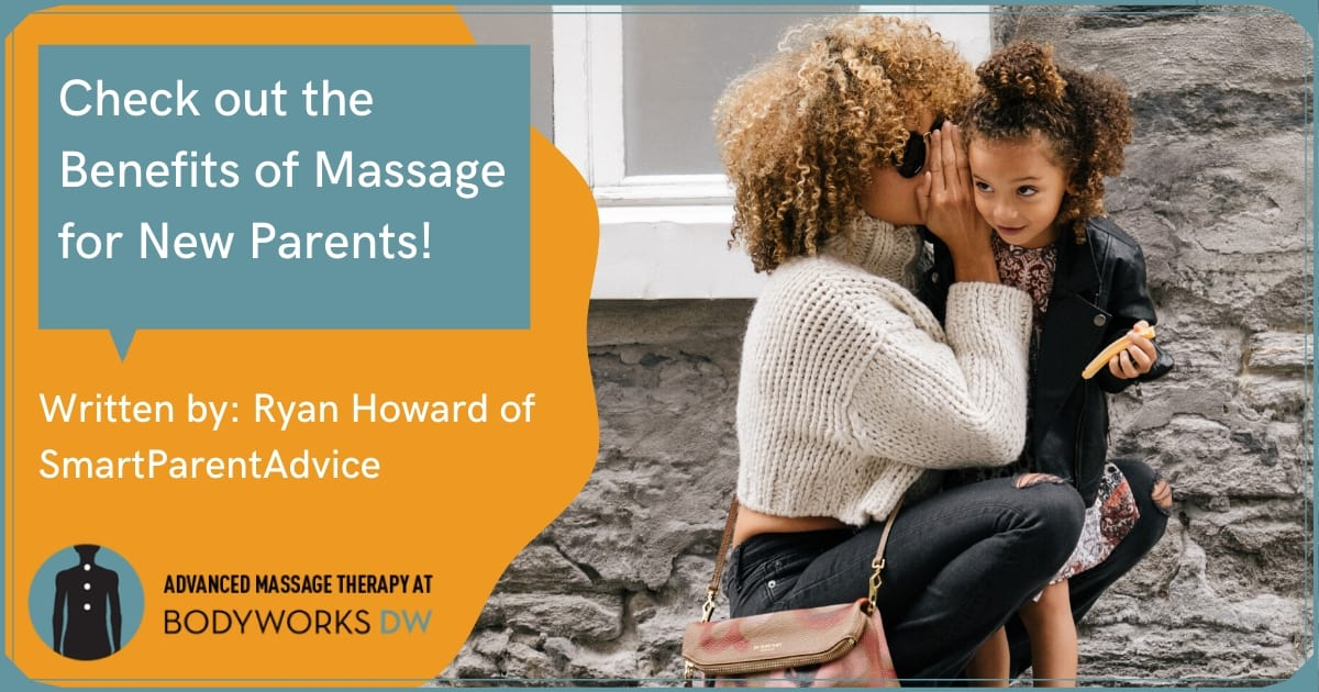 Benefits of Massage For Parents