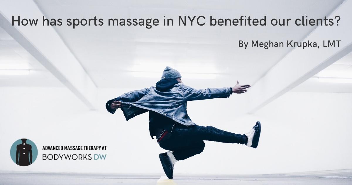 Sports Massage in NYC @ Bodyworks DW Advanced Massage Therapy
